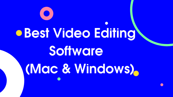 Best Video editing software beginners in 2020 (Mac & windows)